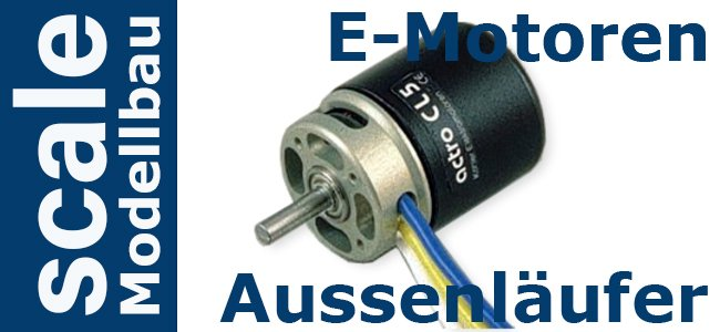 E-Motoren Brushless Aussenläufer