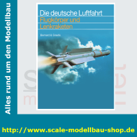 Die deutsche Luftfahrt Bd.10 - Flugkörper und...