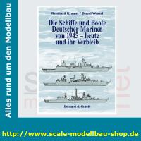 Die Schiffe und Boote Deutscher Marinen von 1945 - heute...
