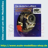 Die deutsche Luftfahrt Bd.2 - Flugmotoren und...