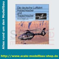 Die deutsche Luftfahrt Bd.3 - Hubschrauber und Tragschrauber