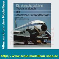 Die deutsche Luftfahrt Bd.9 - Typenhandbuch der deutschen...