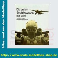Die deutsche Luftfahrt Bd.14 - Die ersten Strahlflugzeuge...