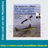 Die deutsche Luftfahrt Bd.17 -  Willy Messerschmitt...