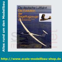 Die deutsche Luftfahrt Bd.19 - Die Evolution der...