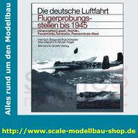 Die deutsche Luftfahrt Bd.27 - Flugerprobungsstellen bis 1945