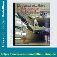 Die deutsche Luftfahrt Bd.30 - Luftfahrtforschung in...