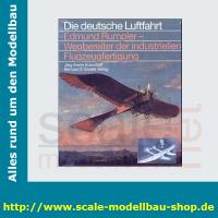 Die deutsche Luftfahrt Bd.32 - Edmund Rumpler -...