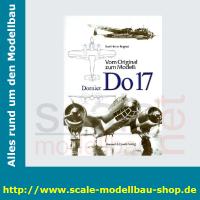 Vom Original zum Modell - Dornier Do 17