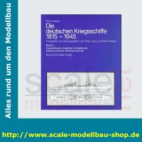 Die deutschen Kriegschiffe 1815-1945: Bd.2 -...