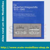 Die deutschen Kriegschiffe 1815-1945: Bd.6 -...