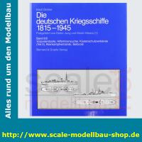 Die deutschen Kriegschiffe 1815-1945: Bd.8/1+8/2...
