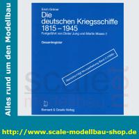 Die deutschen Kriegschiffe 1815.-1945: Bd.9 - Gesamtregister
