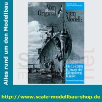 Vom Original zum Modell - Die leichten Kreuzer der...