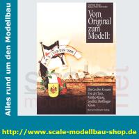 Vom Original zum Modell - Die großen Kreuzer - Von...