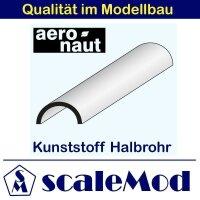 Aeronaut (7717/14) Kunststoff (ASA) Halbrohre 330mm...